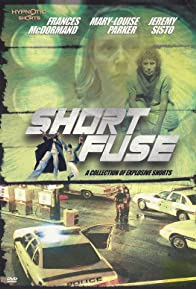 Primary photo for Short Fuse: A Collection of Explosive Shorts