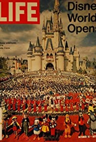 Primary photo for The Grand Opening of Walt Disney World