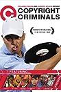 Copyright Criminals (2009) Poster