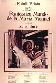 El fantástico mundo de María Montiel Poster