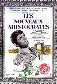 Les nouveaux aristocrates Poster