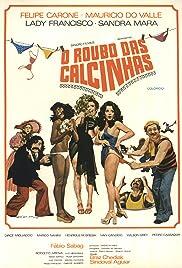 77e8b10bc O Roubo das Calcinhas (1975) - IMDb