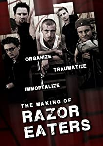Organize, Traumatize, Immortalize: The Making of \'Razor Eaters\'