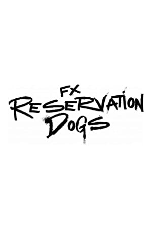 Where to stream Reservation Dogs