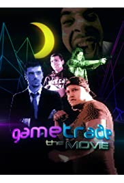 Gametrade: The Movie