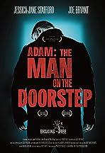 Adam: The Man On The Doorstep