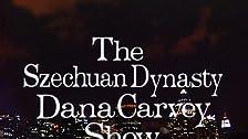 The Szechuan Dynasty Dana Carvey Show