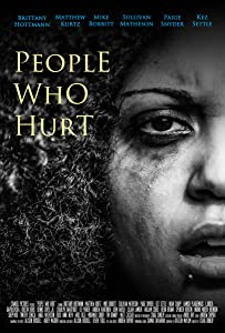 English movie to watch online for free People Who Hurt [Quad]