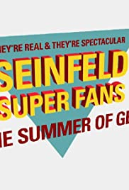 They're Real and They're Spectacular: Seinfeld Super Fans & the Summer of George Poster