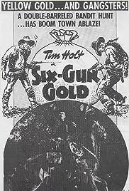 Six-Gun Gold Poster