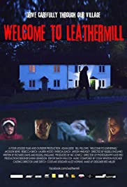 Welcome to Leathermill Poster