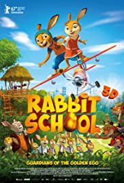 Rabbit School - Guardians of the Golden Egg Poster