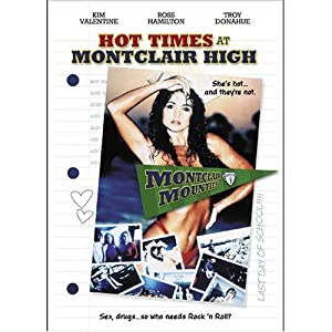 Hot Times at Montclair High USA