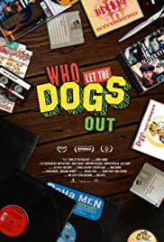 Who Let the Dogs Out Poster