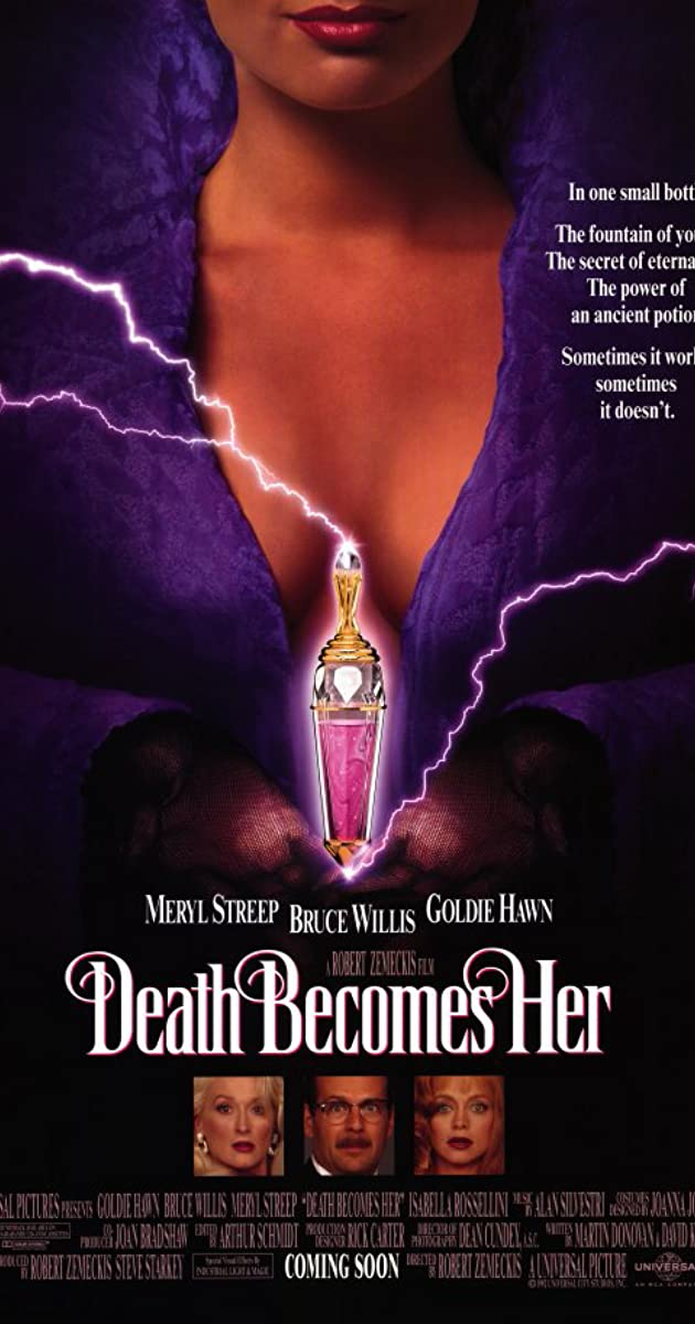 Death Becomes Her 60 IMDb Impressive Death Becomes Her Quotes