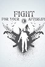 Fight for Your Afterlife