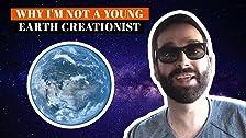 ¿Por qué no soy un joven creacionista de la Tierra?