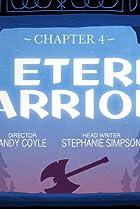 Chapter 4: The Eternal Warriors