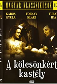 A kölcsönkért kastély (1937) Poster - Movie Forum, Cast, Reviews