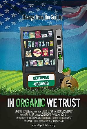 Where to stream In Organic We Trust