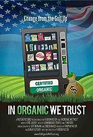 In Organic We Trust (2012) 1080p