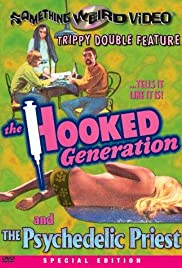 The Hooked Generation Poster