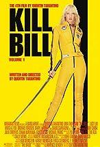 Primary image for Kill Bill: Vol. 1
