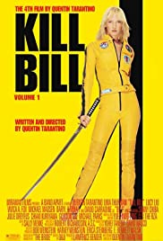 Kill Bill: Vol. 1 (2003) Poster - Movie Forum, Cast, Reviews