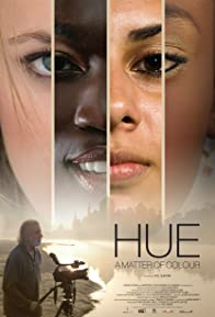 Primary photo for Hue: A Matter of Colour