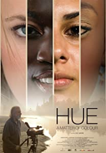 Watch free videos movies Hue: A Matter of Colour by [720px]