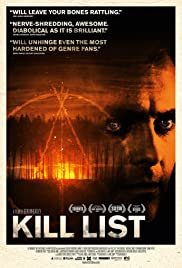 Kill List (2011) Poster - Movie Forum, Cast, Reviews