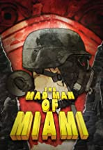 The Mad Man of Miami