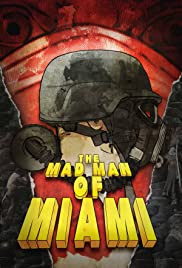 The Mad Man of Miami Poster