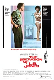 The Liberation of L.B. Jones (1970) Poster - Movie Forum, Cast, Reviews