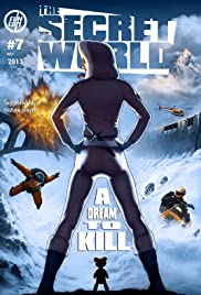 The Secret World: Issue 7 - A Dream to Kill Poster