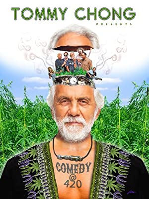 Where to stream Tommy Chong Presents Comedy at 420