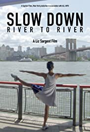 Slow Down: River to River Poster
