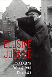 Elusive Justice: The Search for Nazi War Criminals Poster