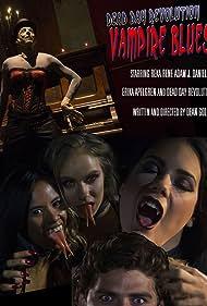 Dead Day Revolution: Vampire Blues (2016)