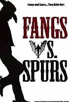 Fangs Vs. Spurs