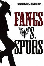 Fangs Vs. Spurs Poster