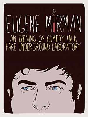 Where to stream Eugene Mirman: An Evening of Comedy in a Fake Underground Laboratory