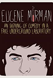 Eugene Mirman: An Evening of Comedy in a Fake Underground Laboratory (2012) 1080p