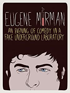 New movies downloading websites Eugene Mirman: An Evening of Comedy in a Fake Underground Laboratory USA [1920x1600]