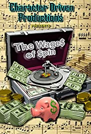 The Wages of Spin Poster