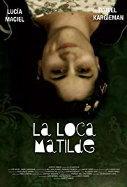 La loca Matilde Poster