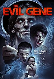 The Evil Gene (2016) Full Movie Watch Online HD thumbnail