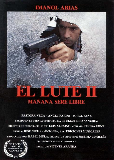 El Lute Ii Tomorrow I Ll Be Free 1988 Imdb