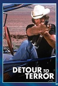 Primary photo for Detour to Terror