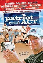 Patriot Act: A Jeffrey Ross Home Movie(2005) Poster - Movie Forum, Cast, Reviews